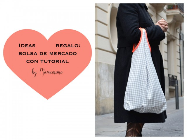 Ideas regalo: Bolsa de mercado con tutorial