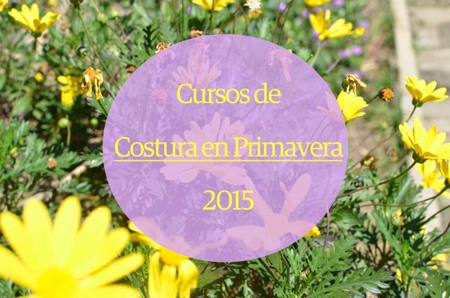 Cursos de Costura en Primavera 2015