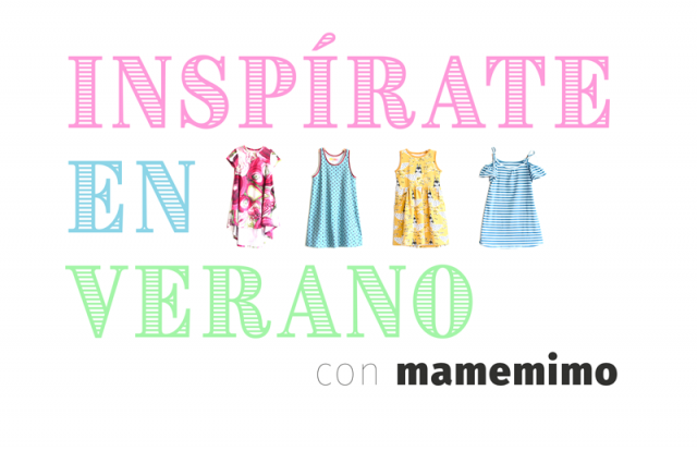 Inspírate en verano con Ma, me, mi… mo